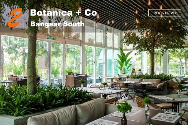 5 Best Restaurants in KL with Peaceful Greenery_Botanica + Co