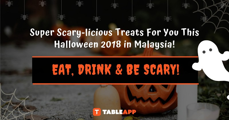 Super Scary-licious Parties and Treats For You This Halloween in Malaysia!