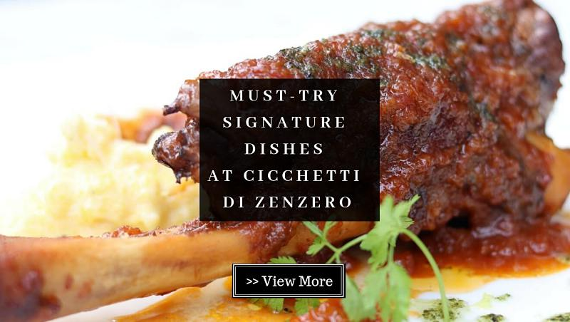 [ELITE Review] 3 Must-Try Signature Dishes at Cicchetti Di Zenzero, Kuala Lumpur