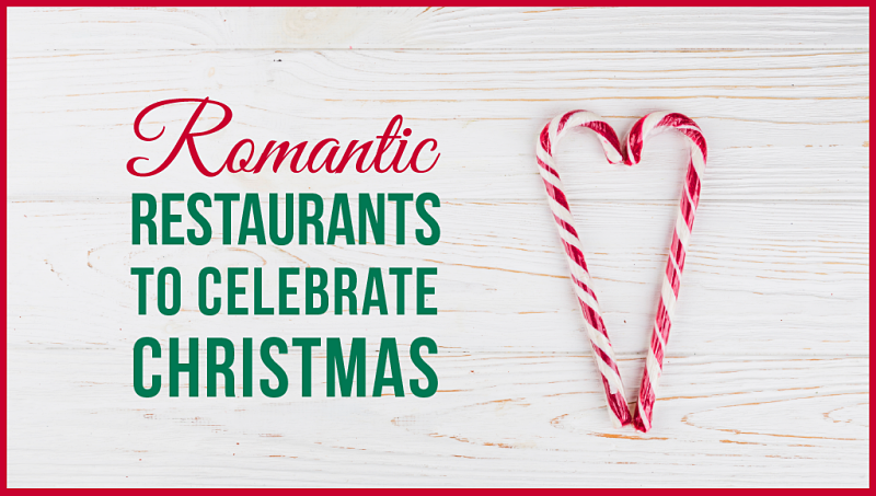 Romantic Restaurants for Christmas 2018 Celebration, Malaysia