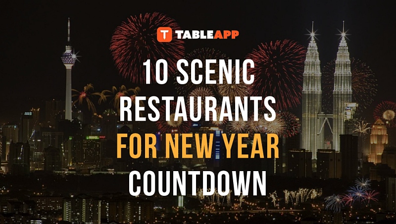 Click here to view 10 Scenic Restaurants For New Year Countdown in Kuala Lumpur and other areas