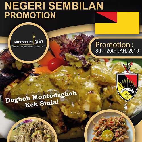 Click here to view Negeri Sembilan Promotion at Atmosphere 360 Restaurant KL Tower