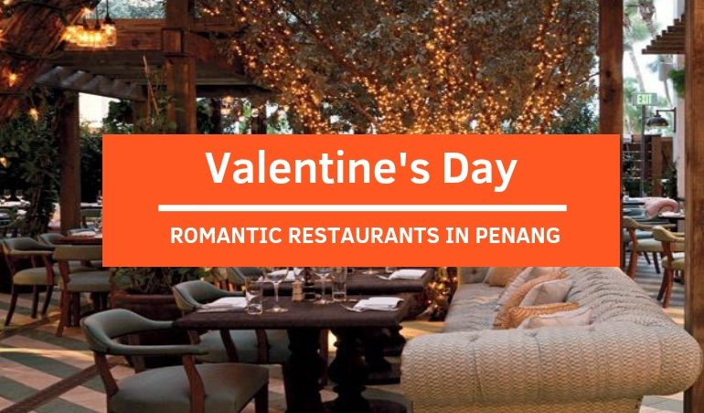 View Top Romantic Restaurants For Valentine's Day in Penang