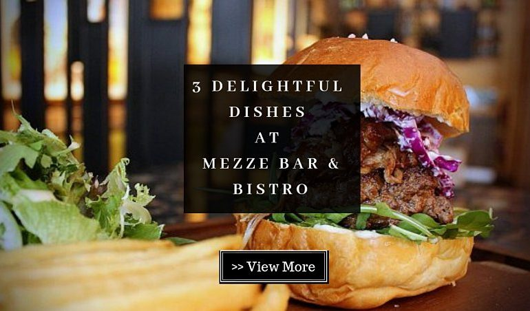 View Free Signature Dishes at Mezze Bar & Bistro