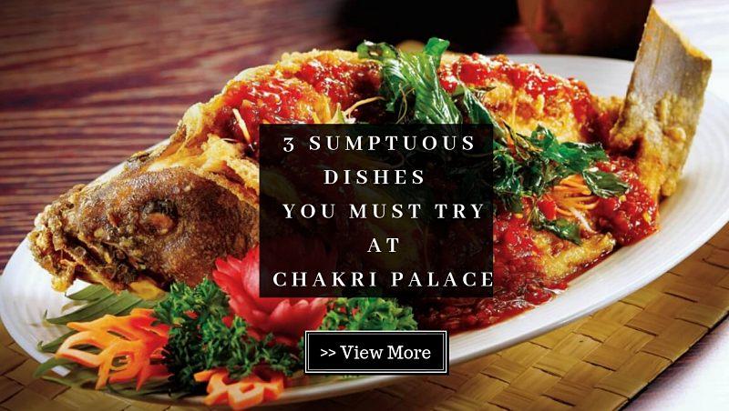 [ELITE Review] 3 Exquisite Delights at Chakri Palace @ Pavilion Kuala Lumpur