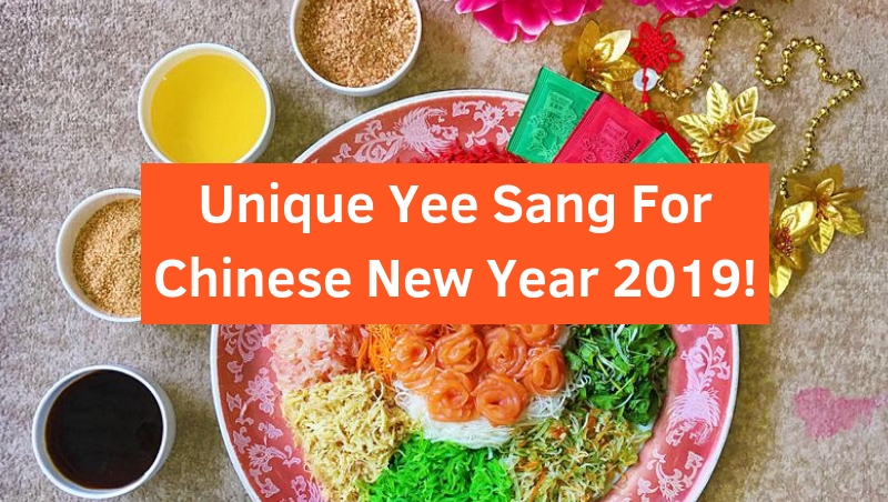 Unique Yee Sang You Definitely Must Try This Chinese New Year 2019