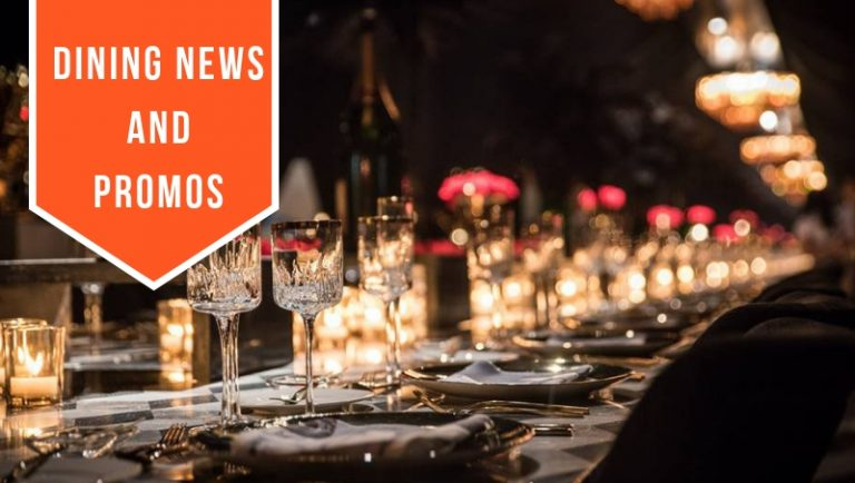 Click here to view Dining News and Promos This Week