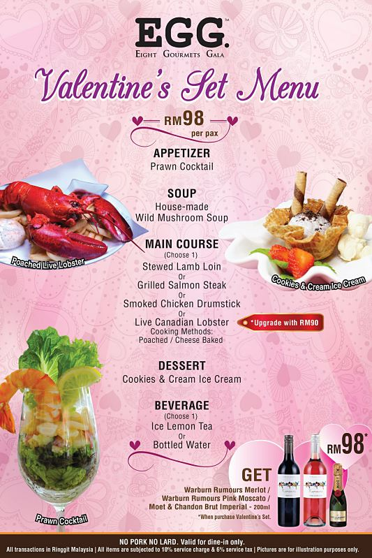 Click here to view Valentine's Menu at EGG - 8 Gourmets Gala