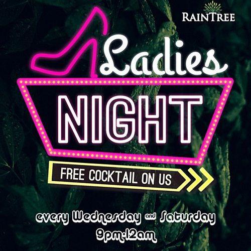 Click here to view Ladies Night at RainTree