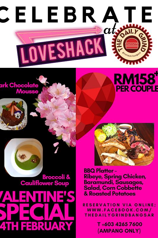 Click here to view Valentine's Menu at The Daily Grinds Ampang
