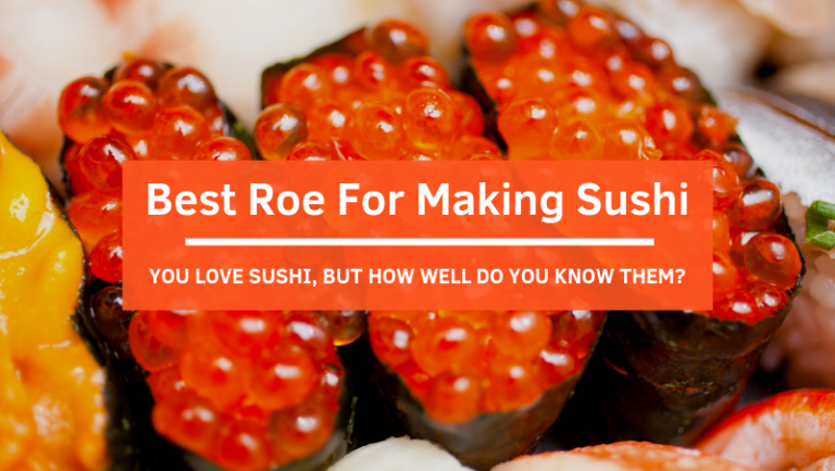 Click to view what are the commonly used roe in sushi making