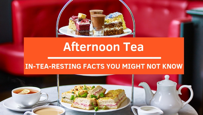 Weekly Reads: In-TEA-resting Facts About Your Favorite Afternoon Tea!