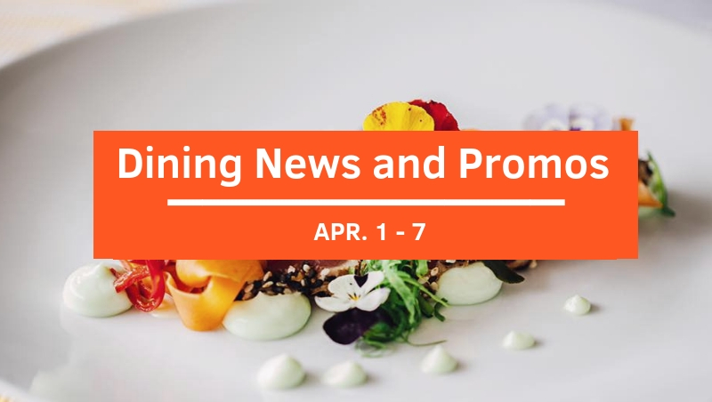 Click here to view Dining News and Promos