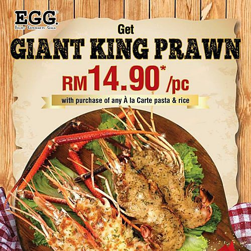 Click here to view Giant King Prawn Promo at EGG
