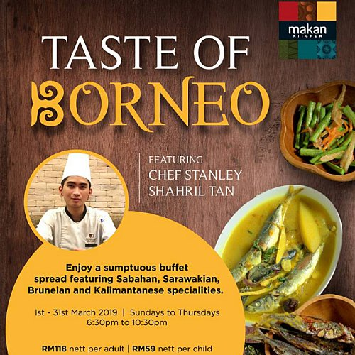 Click here to view Exclusive Promo of Taste of Borneo at Makan Kitchen