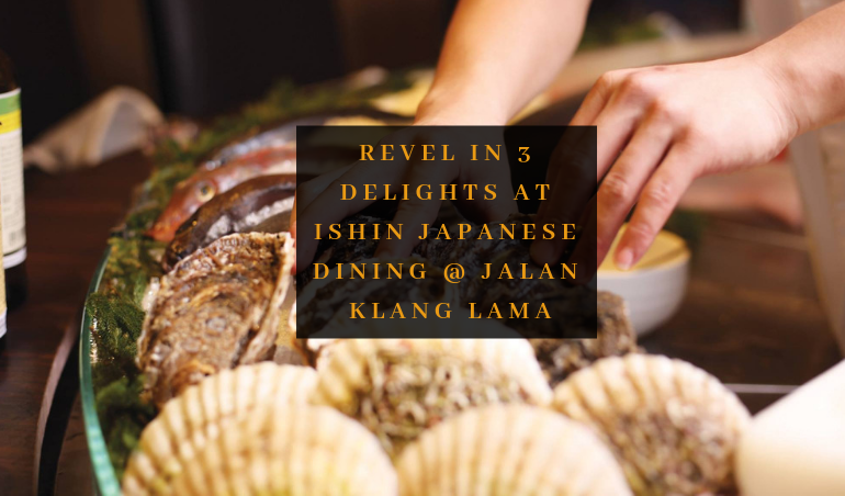 Click to view the TABLEAPP ELITE Review of Ishin Japanese Dining Signature Dishes