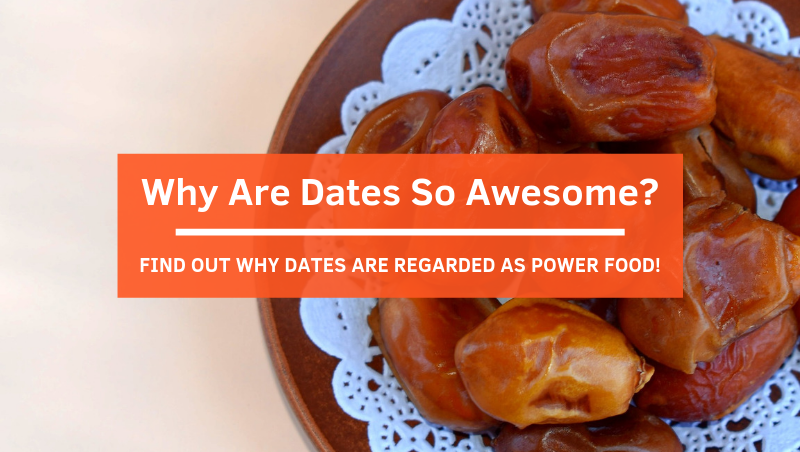 "What Makes Dates Your Perfect ""Date"" To Break A Fast?"