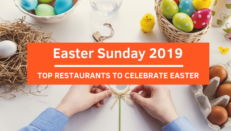 Top Restaurants to Celebrate Easter Sunday 2019 in Malaysia