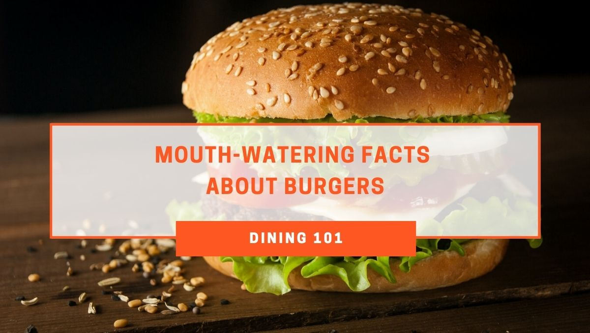 The Mouth-Watering Facts About Burgers That Might Surprise You!