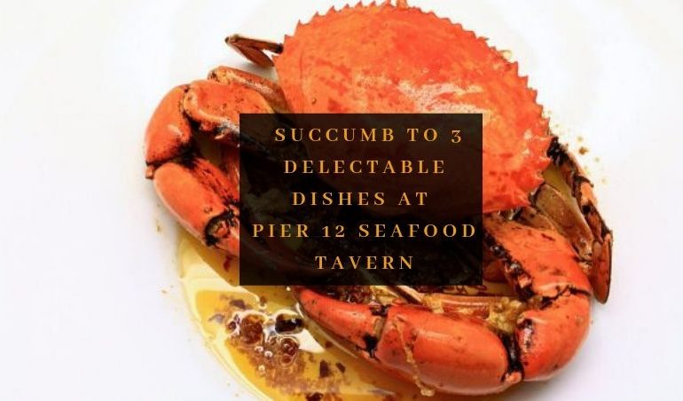 View Free Signature Dishes at Pier 12 Seafood Tavern