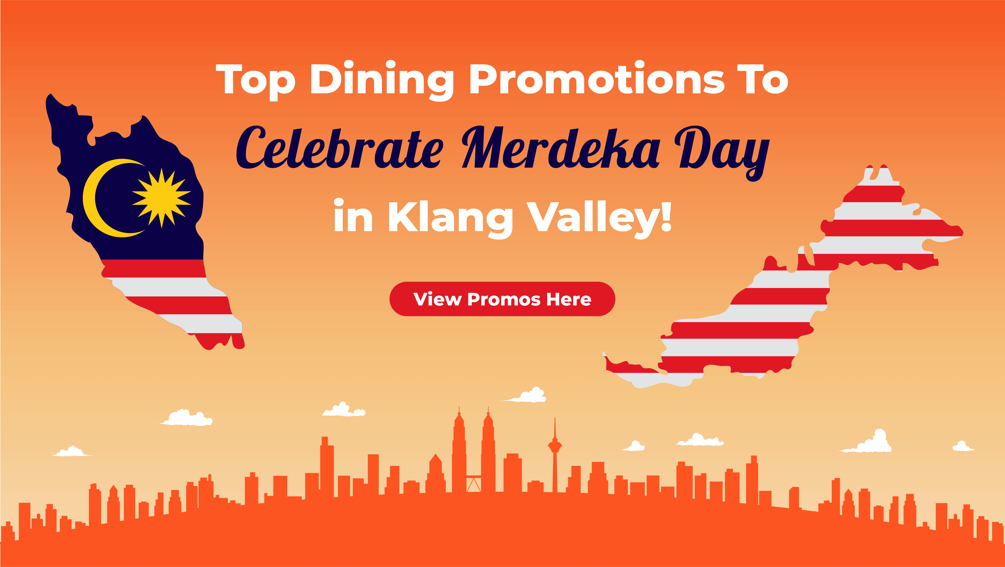 View Top Dining Promotions To Celebrate Merdeka Day in Klang Valley
