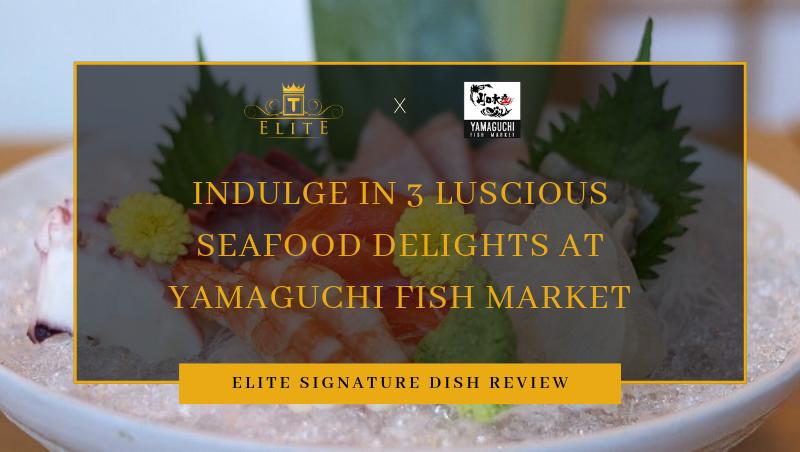 View Free Signature Dishes at Yamaguchi Fish Market