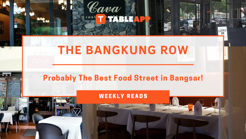 The Bangkung Row – Probably The Best Food Street in Bangsar!