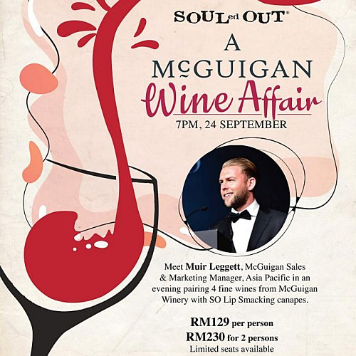 View A McGuigan Wine Affair at SOULed OUT Sri Hartamas