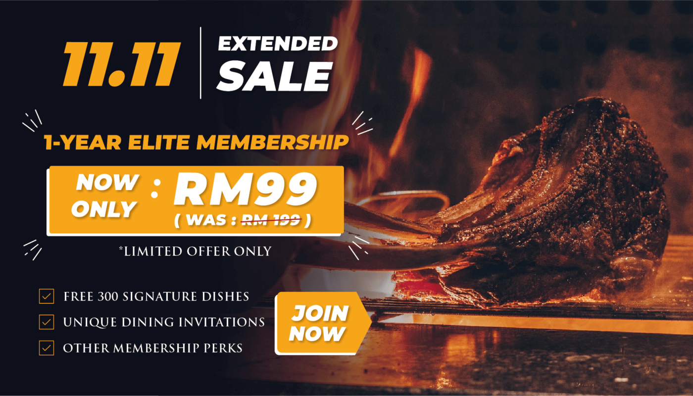Get Free Signature Dishes, Membership Perks and More at RM99 (Was RM199)