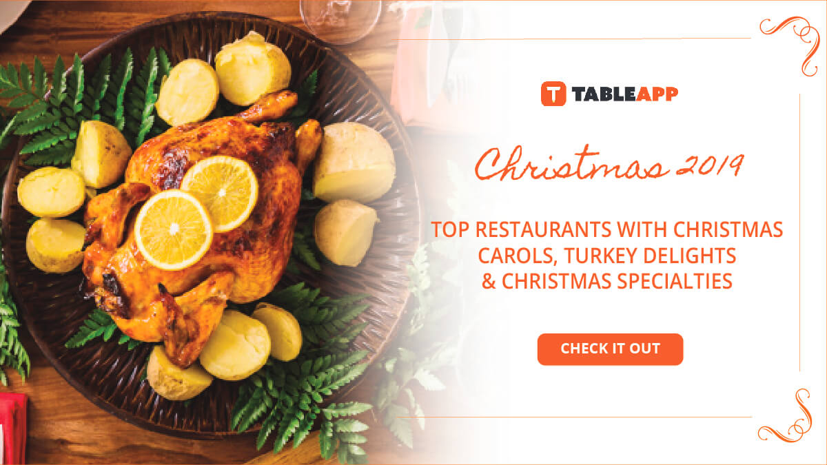 Top Places with Christmas Carols, Turkeys and Specialties for Christmas 2019!