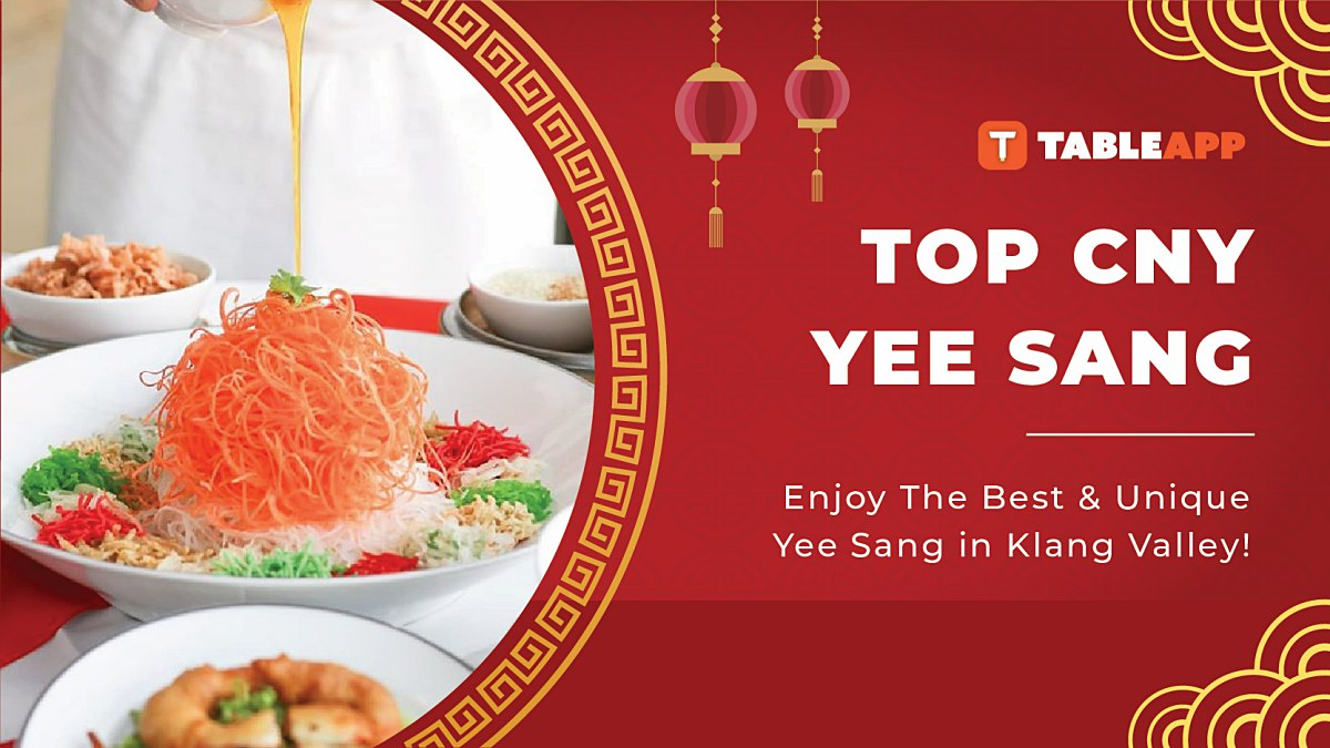 Top Chinese New Year Yee Sang for CNY 2020 Celebration In KL & PJ!