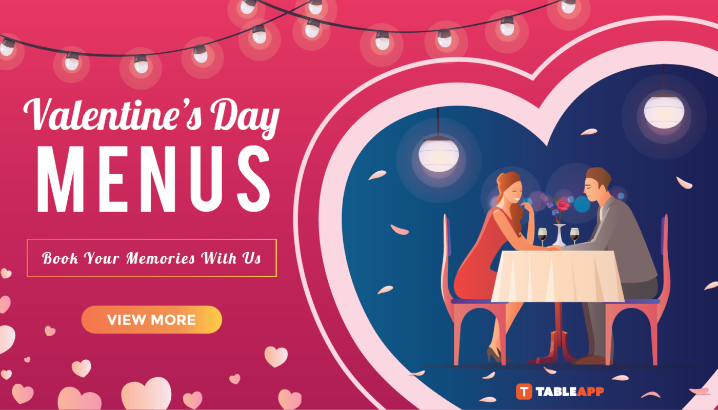Find The Best Restaurants for Valentine's Day 2020 In Malaysia Here!