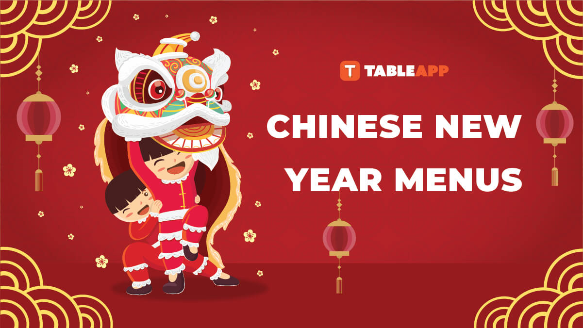 Top Chinese New Year Menus 2020