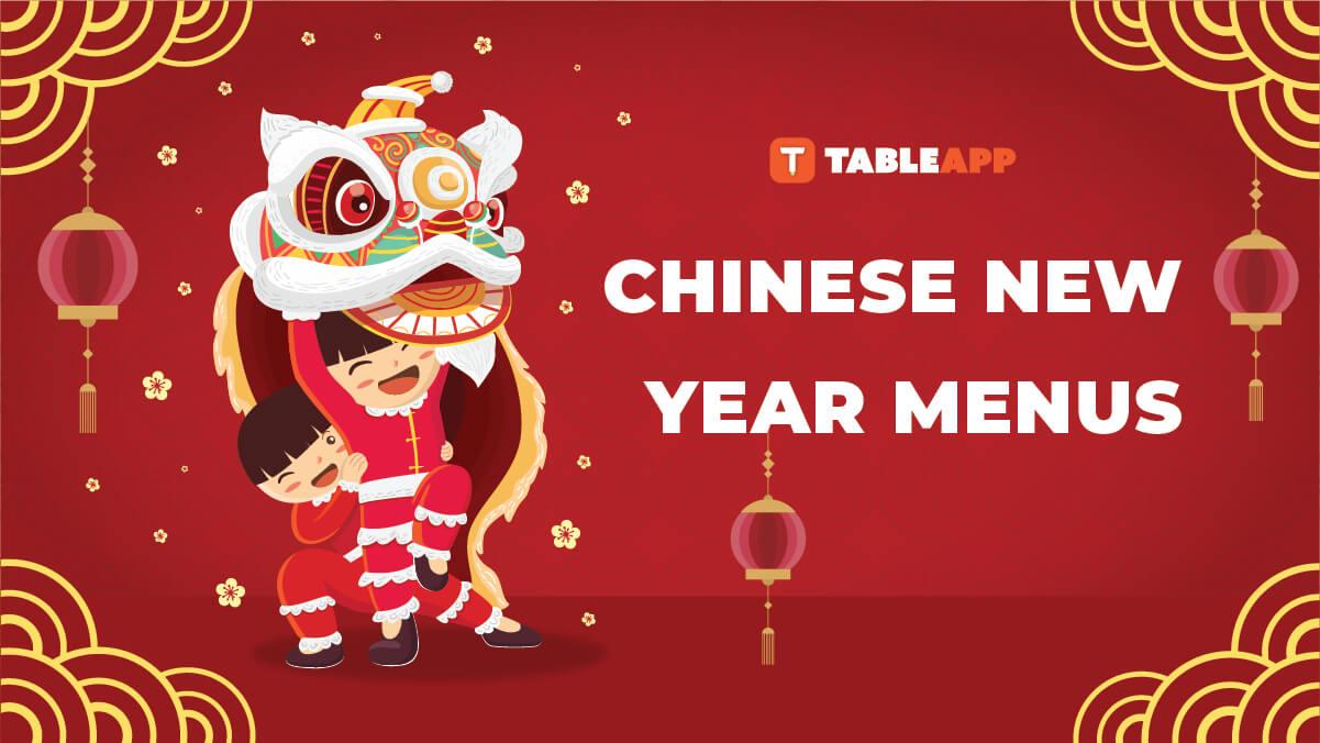 Top Chinese New Year Menus 2020