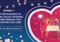 View Valentine's Promotions for Valentine's Day 2020 in Klang Valley