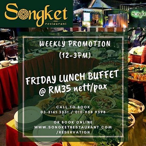 View Friday Lunch Buffet at Songket Restaurant