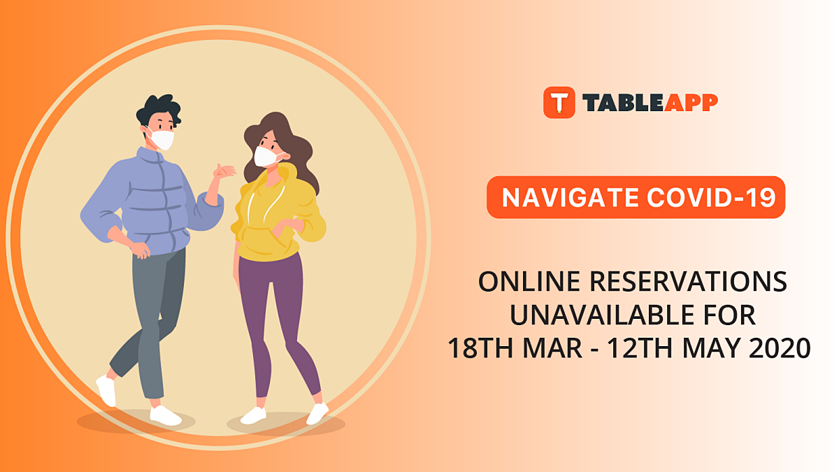 ONLINE RESERVATIONS UNAVAILABLE FOR 18TH MARCH – 12TH MAY 2020