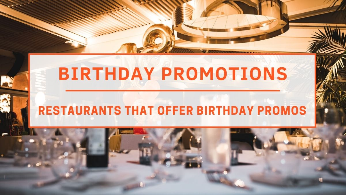 Top Restaurants with Birthday Promotions in KL