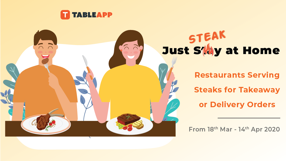 Succulent Steaks for Takeaway and Delivery During MCO In KL & PJ
