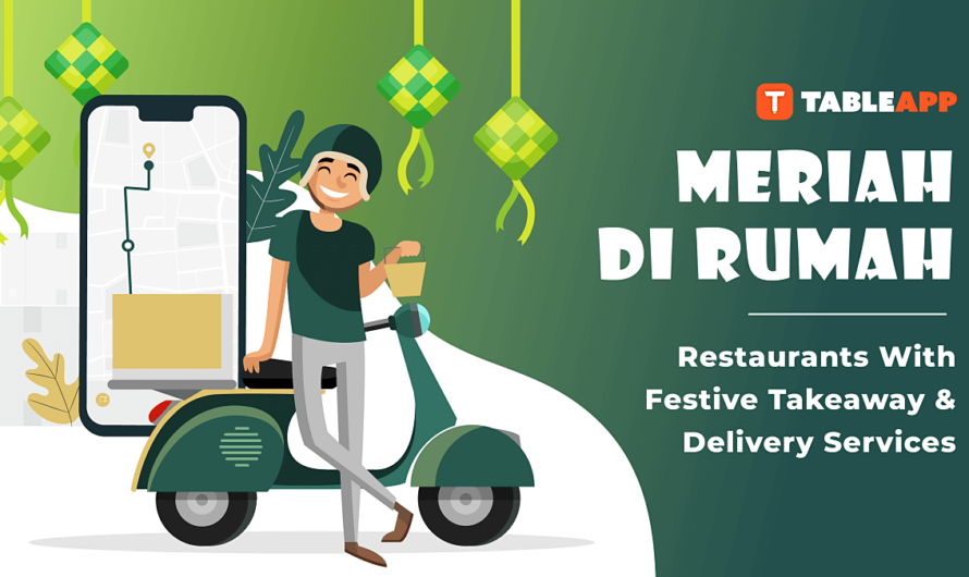 View Ramadan Takeaway and Delivery 2020 in Malaysia