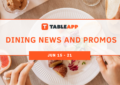 Dining News and Promos