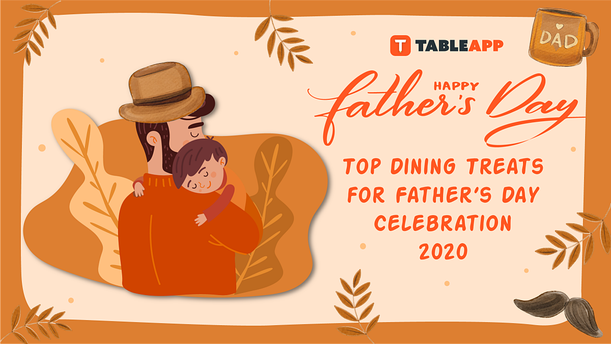 Top Treats for Your Special Father's Day Celebration 2020