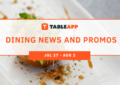 View Dining News and Promos of The Week