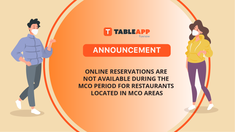 Online Reservations Are Not Available During The MCO Period for Restaurants Located In MCO Areas