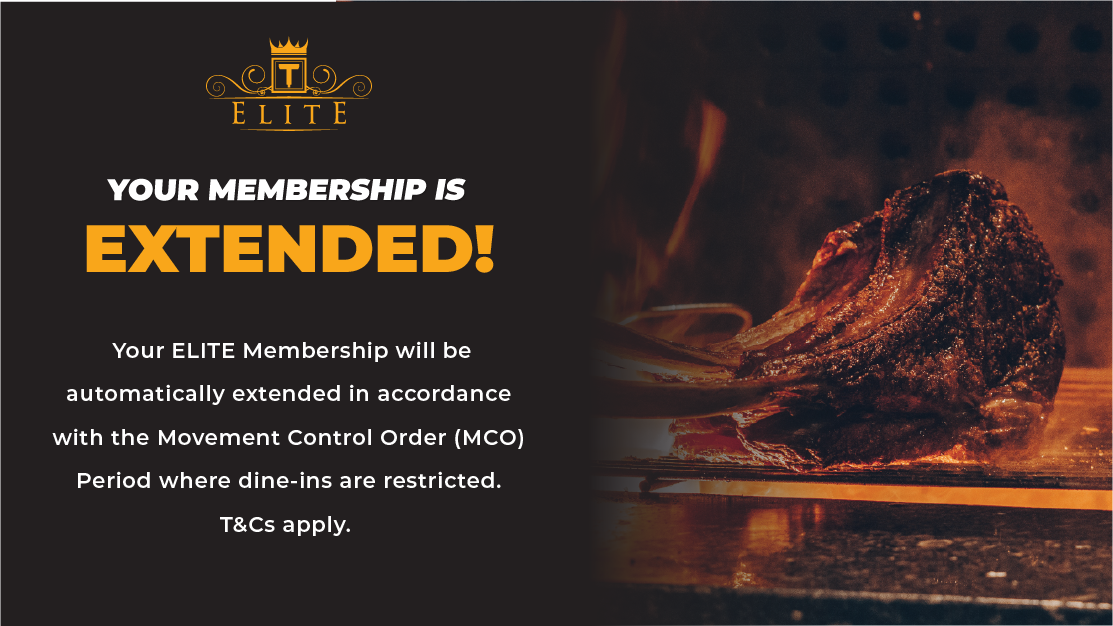 [ELITE MEMBERSHIP] Membership To Be Extended In Accordance With MCO Period