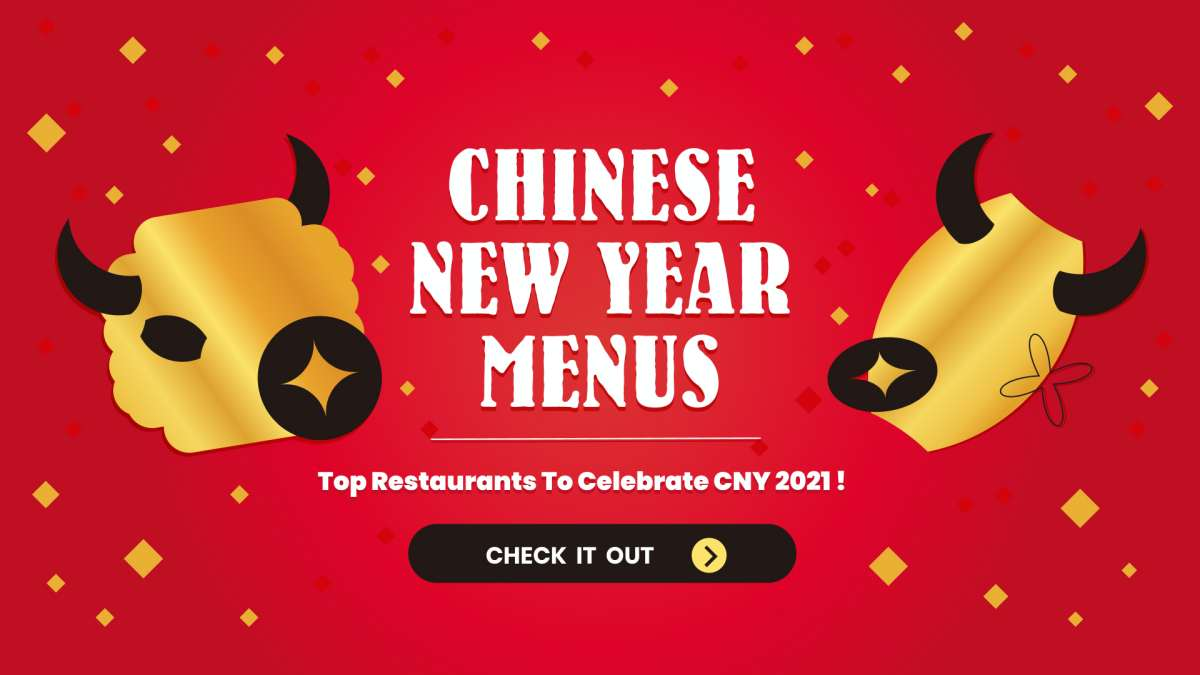 Top Chinese New Year Menus 2021