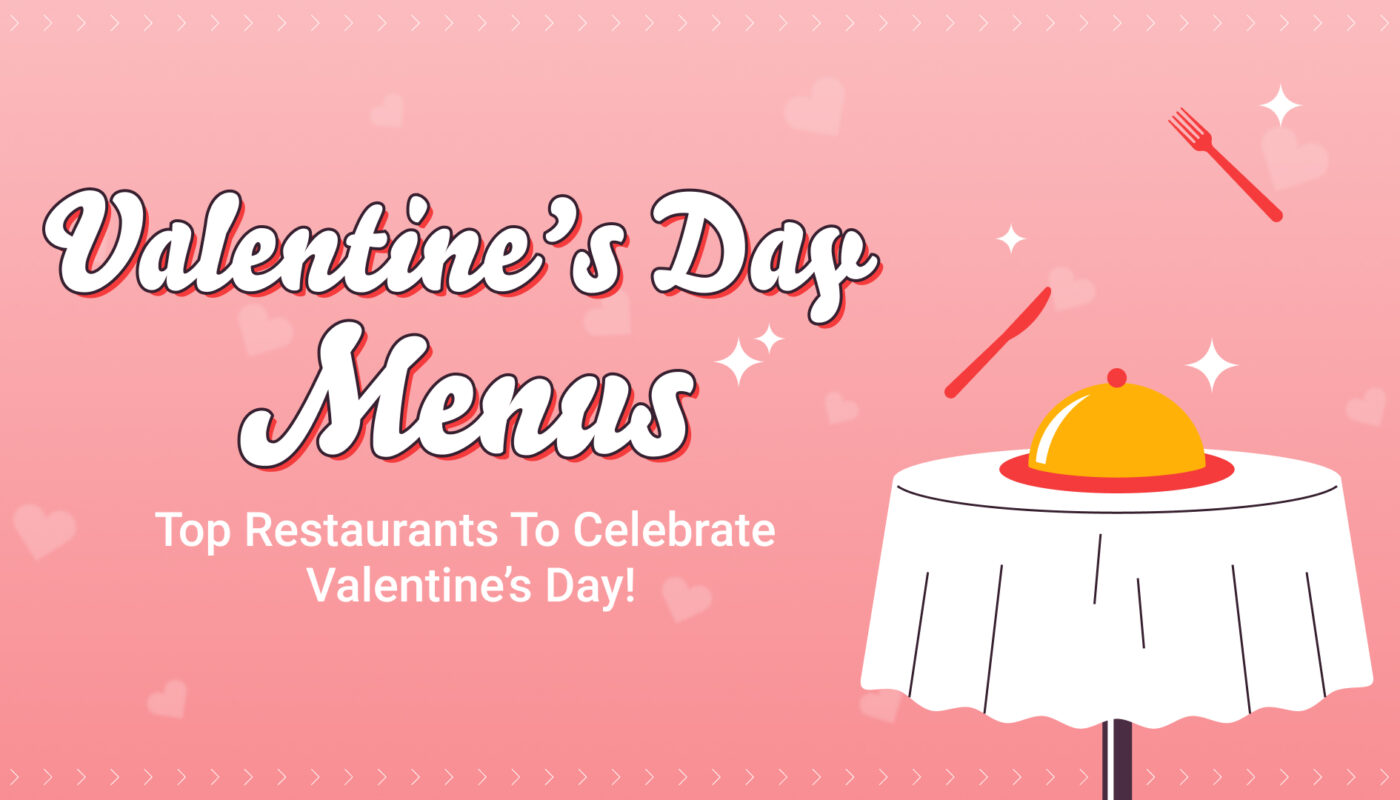 Valentine's Menus for Delivery and Takeaway