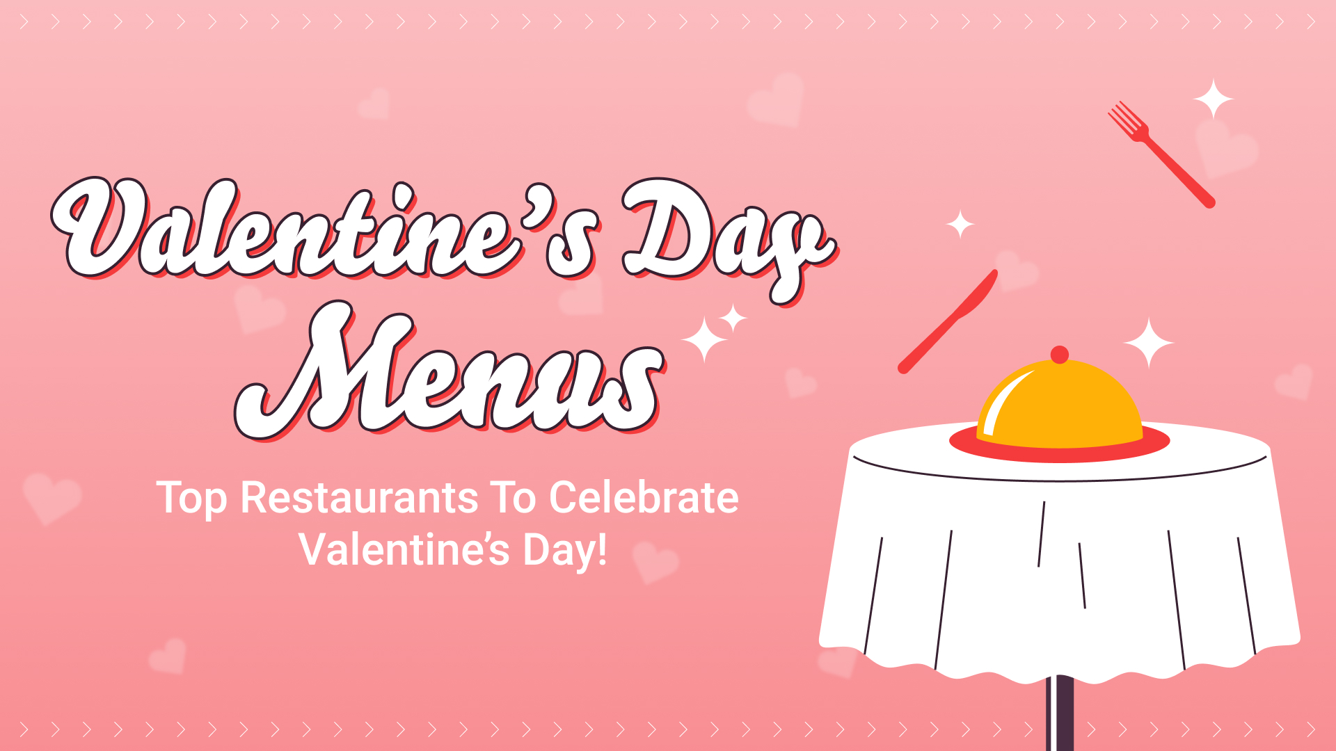 View Valentine's Day Menus in Malaysia